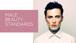 Male Beauty Standards