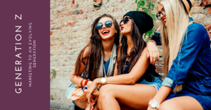Brands Must Develop New Strategies To Engage Generation Z